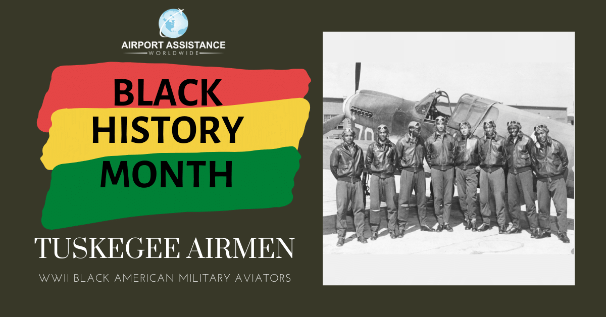 Black History Month – Featuring the Tuskegee Airmen