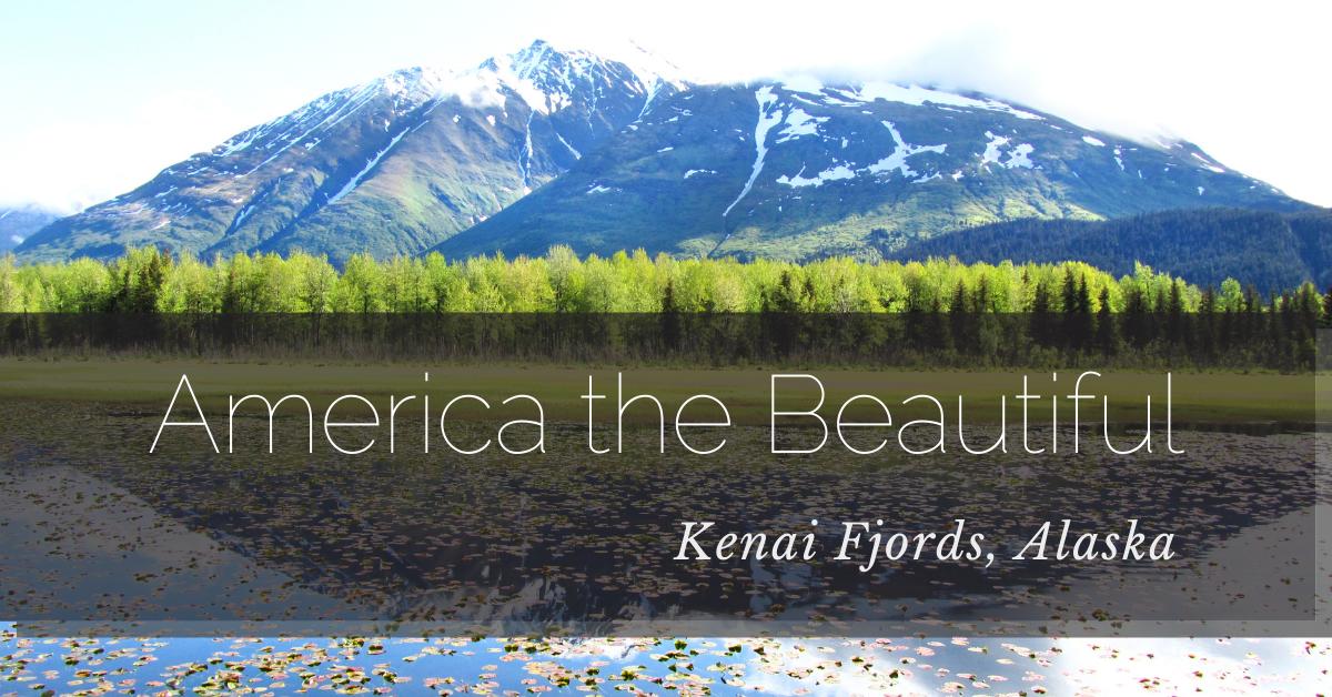 America the Beautiful: Kenai Fjords, Alaska